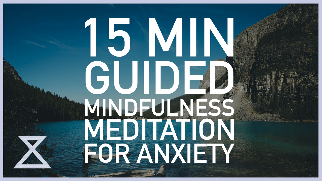 Guided Meditation for Anxiety - Declutter The Mind