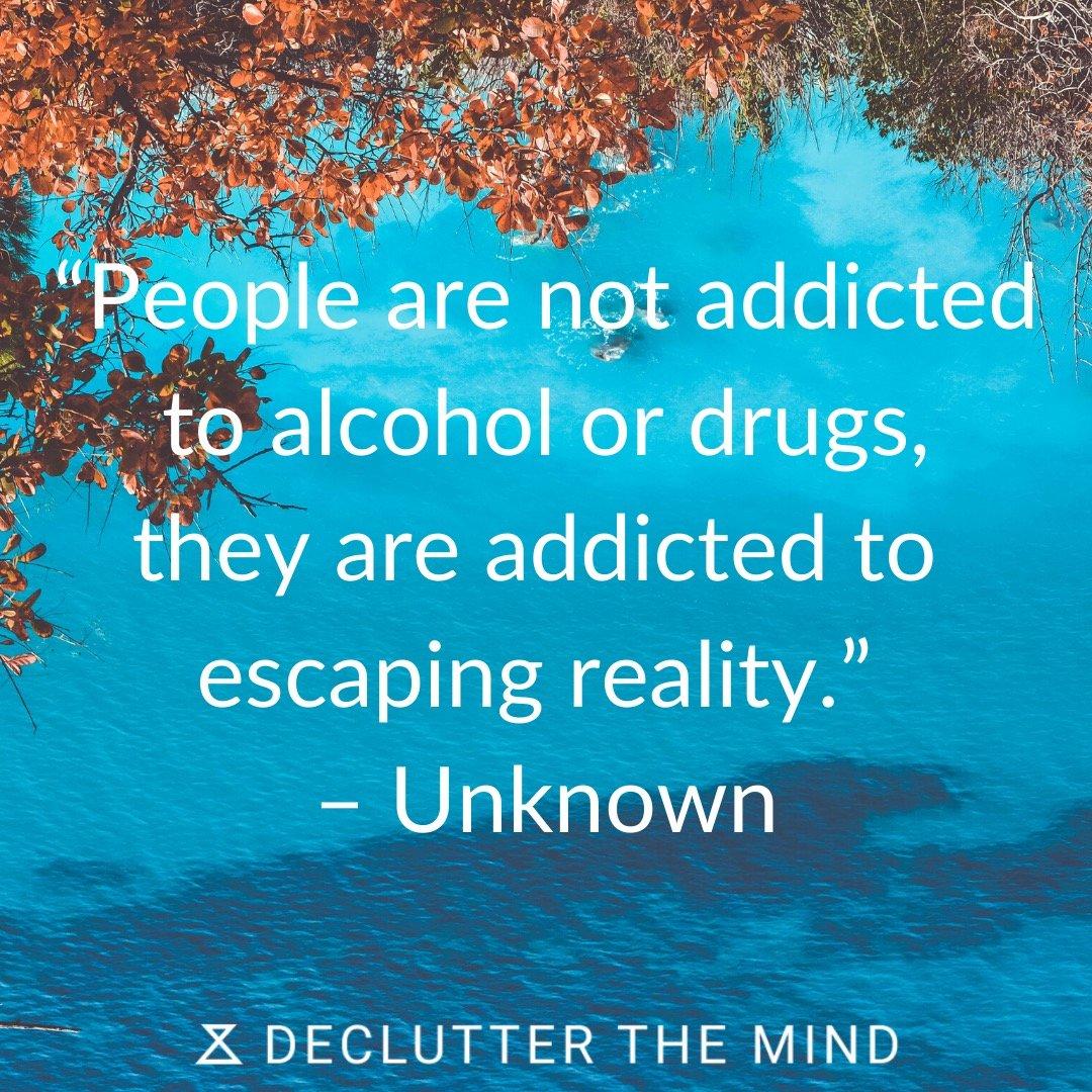 Quote on addiction